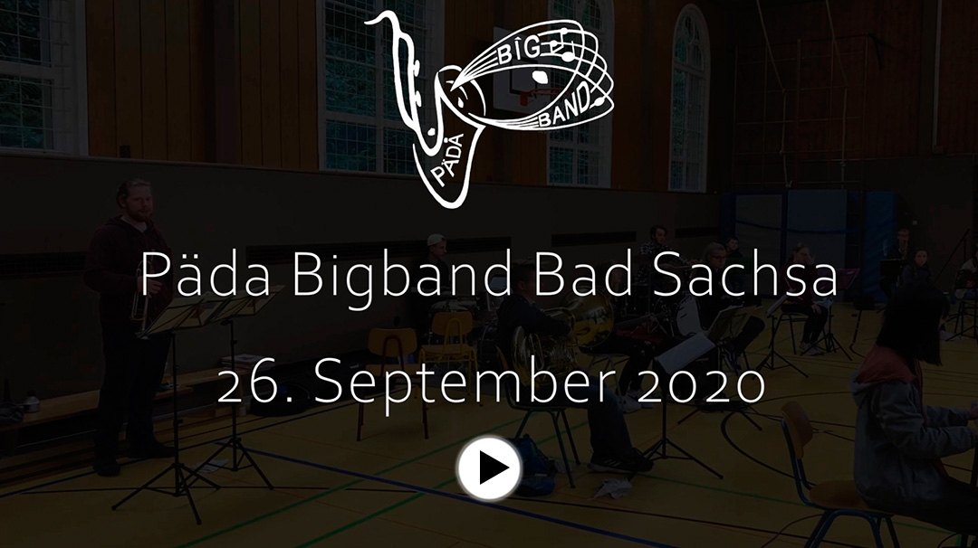 Päda Bigband Probenkonzert 26. September 2020